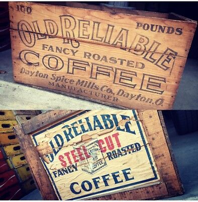 Very Rare Vintage Old Reliable Steel Cut Fancy Roasted Coffee Crate Dayton Ohio