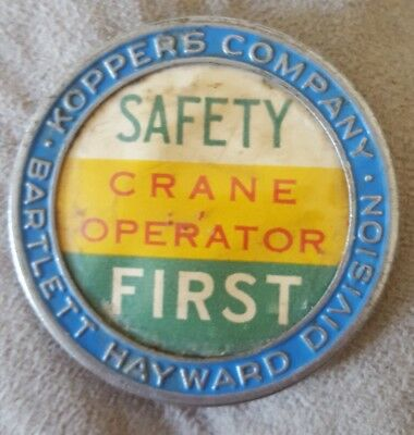 Vintage 1940's crane operator badge pin Koppers company Baltimore iron workers
