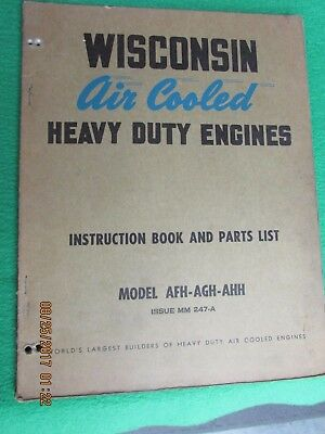 Wisconsin Air cooled Engine Manual   Model AFH-AGH-AHH