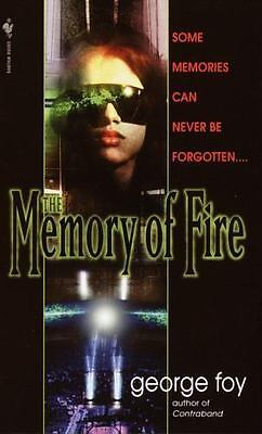 The Memory of Fire by George Foy