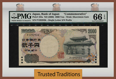 "TT PK 103a 2000 JAPAN 2000 YEN ""COMMEMORATIVE NOTE"" PMG 66 EPQ GEM UNCIRCULATED!"