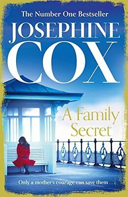 A Family Secret by Josephine Cox New Paperback Book