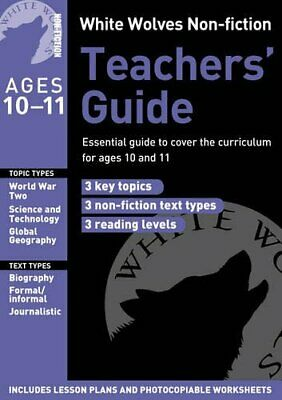 White Wolves Non-fiction Teachers' Guide Year: Ess... by Gill Matthews Paperback