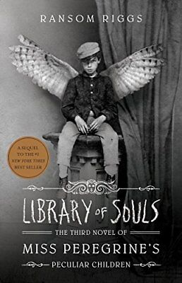 Library of Souls: The Third Novel of Miss Per by Ransom Riggs New Paperback Book