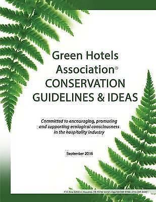 Green Hotels Conservation Guidelines Ideas Learn How Gree by Griffin Patricia Du