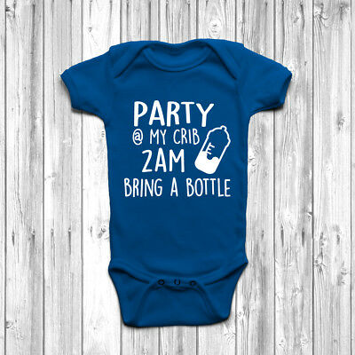 Party At My Crib 2am Bring A Bottle Baby Grow Body Suit Vest Funny Humour Gift