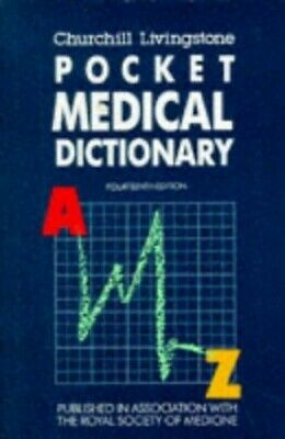 Churchill's Pocket Medical Dictionary by Churchill Livingstone Paperback Book