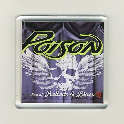 Poison Best Of Ballads And Blues Acrylic Refrigerator Fridge Magnet