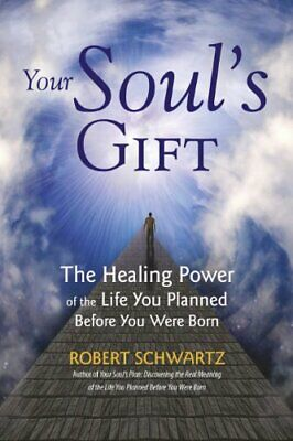 Your Soul's Gift by Robert Schwartz Book The Cheap Fast Free Post