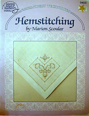 American School of Needlework - HEMSTITCHING - M Scoular Embroidery Techniques