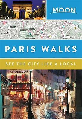 Moon Paris Walks by Moon Travel Guides Paperback Book Free Shipping!