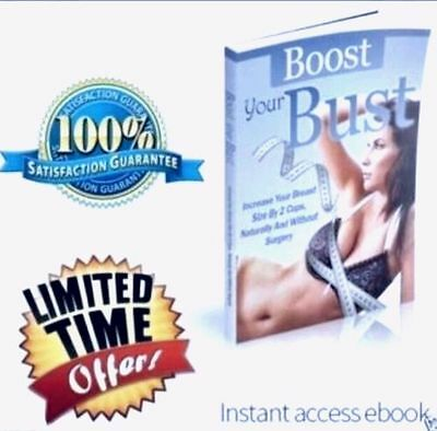 BOOST YOUR BUST *Natural Female Breast Enhancement* AUTHENTIC E-book with BONUS