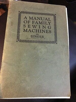 1926 A Manual Of Family Sewing Machines & Attachments Singer Co