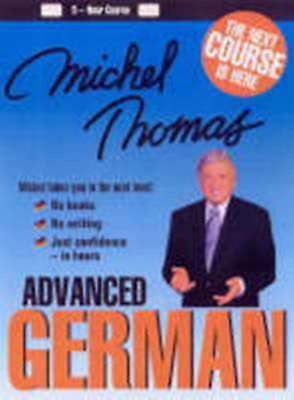Michel Thomas Advanced German Course (4 CD's Total)