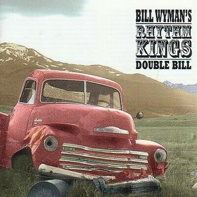 Bill Wyman's Rhythm Kings - Double Bill - Bill Wyman's Rhythm Kings CD EMVG The