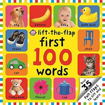 Lift-the Flap First 100 Words (First 100 Lift-the Flap Books) by Roger Priddy