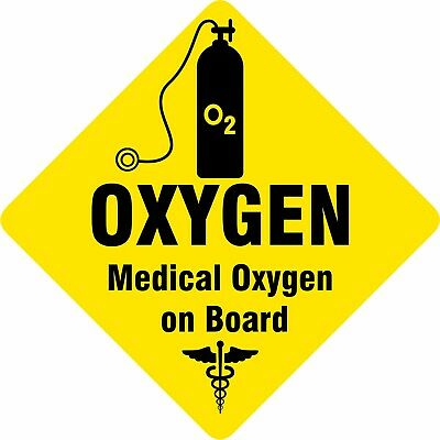 Car Safety sign Like Child On Board Medical Oxygen On Board Car sign ~ Removable