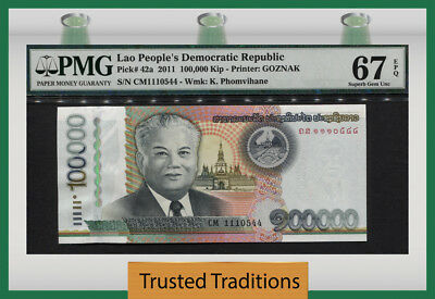 TT  PK 42a 2011 LAO PEOPLE'S DEMOC. REPUBLIC 100000 KIP PMG 67 EPQ FINEST KNOWN