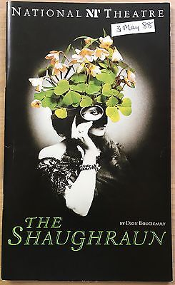 THE SHAUGHRAUN 1988 National Theatre Programme FELICITY MONTAGU STEPHEN REA