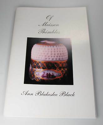 Of Meissen Thimbles reference Book by Ann Blakeslee Black