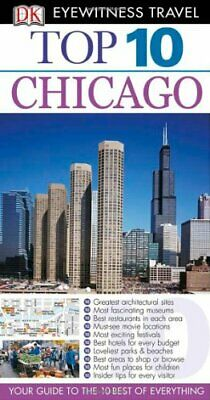 DK Eyewitness Top 10 Travel Guide: Chicago by Glusac, Elaine Paperback Book The