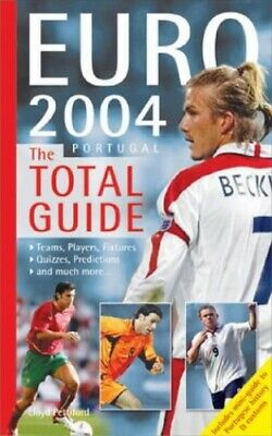 Euro 2004 Portugal: The Total Guide by Pettiford, Lloyd Paperback Book The Cheap