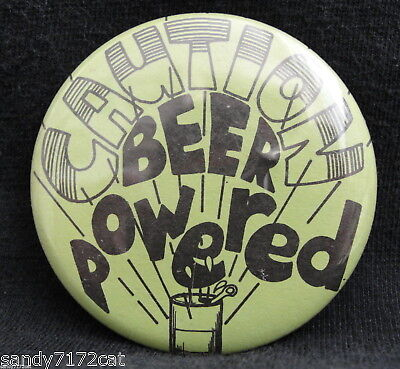 Pinback Button Caution Beer Powered 1980s Vintage Green Badge Round Humor 1 Pc