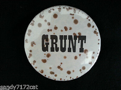 Pinback Button GRUNT Funny Humor 1970s Vintage Badge One Pin