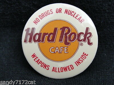 Pinback Button Hard Rock Cafe No Drugs or Nuclear Weapons Allowed Inside Vintage