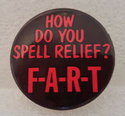 Pinback Button How Do You Spell Relief Fart 1980s Vintage Badge Round Humor One