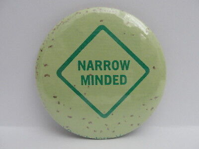 Pinback Button Narrow Minded Diamond Shape 70s Vintage One Green Pin Badge Rd