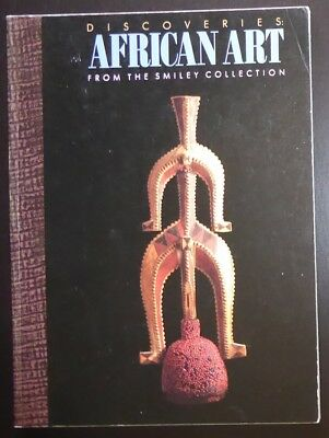 Discoveries:  African Art From the Smiley Collection 1989 Exhibition Tribal Art