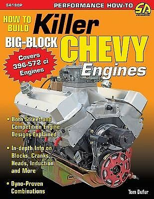 How to Build Killer Big-Block Chevy Engines by Dufur, Tom -Paperback