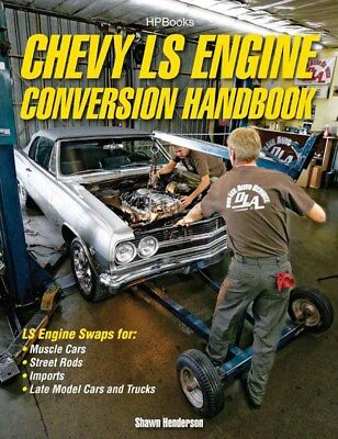 HP Books Chevy LS Engine Conversion Handbook P/N HP1566