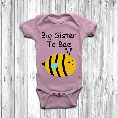 Big Sister To Bee Baby Grow Body Suit Vest Gift Birth Announcement Arrival