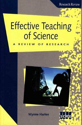 The Effective Teaching of Science: A Review of Res... by Harlen, Wynne Paperback