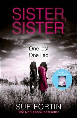 Sister Sister: A truly gripping psychological thriller by Fortin, Sue Book The
