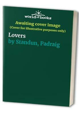 Lovers by Standun, Padraig Paperback Book The Cheap Fast Free Post