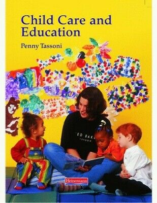 Child Care and Education by Tassoni, Penny Paperback Book The Cheap Fast Free