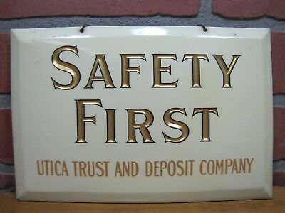 Old SAFETY FIRST UTICA TRUST & DEPOSIT Co Crystoglas Sign Whitehead Hoag Newark