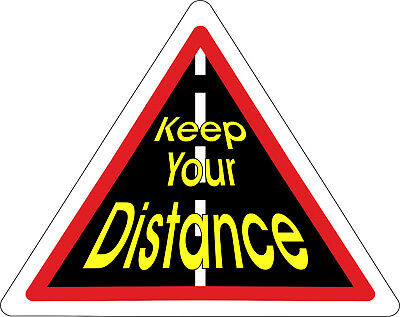 Keep your distance sticker car truck lorry van bus sign bumper toolbox decal bl