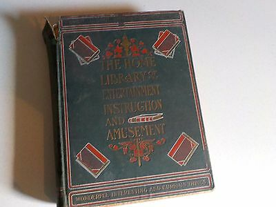 Vtg Book 1902 Home Library of Entertainment Instruction and Amusement Thomas Mee