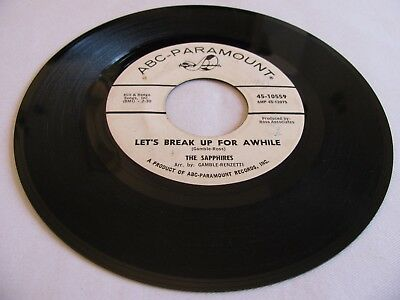 The Sapphires - Let's Break Up For A While / Hearts Are Made. - Abc-Paramount Dj