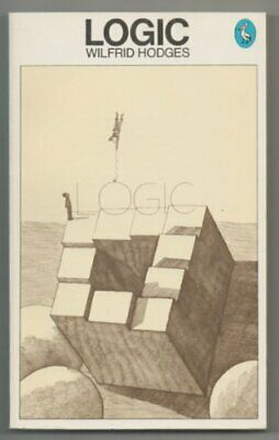 Logic (A pelican original) by Hodges, Wilfrid Paperback Book The Cheap Fast Free