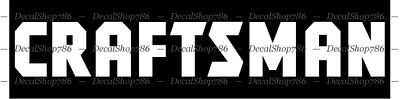 CRAFTSMAN Tools - Cars/SUV/Truck/Toolbox Vinyl Die-Cut Peel N' Stick Decals