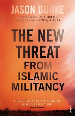 The New Threat From Islamic Militancy by Burke, Jason Book The Cheap Fast Free