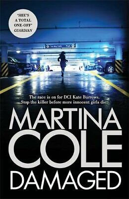 Damaged: The Brand New Blockbuster From the No. 1 Bestseller by Cole, Martina
