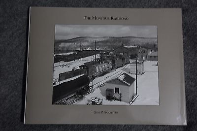 The Montour Railroad By Gene P Schaeffer
