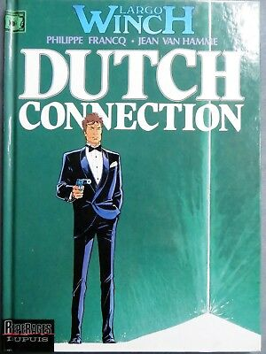 Francq / Van Hamme : Largo Winch, Dutch Connection, Dupuis 1995