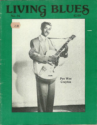 Living Blues Magazine #56 Pee Wee Crayton Lazy Bill Lucas Muddy Waters